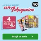 4 Gratis nummers tijdschrift naar keuze, stopt vanzelf!