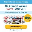 6 Weken de krant voor €2, stopt vanzelf!! (actiecode: AF2009)
