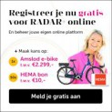Gratis RADAR+ online en kans op een e-bike of HEMA bon!