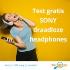 Test Sony h.ear koptelefoon (testen = houden!)