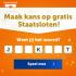 Win gratis Straten én Staatsloten XL twv € 227,50