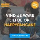 100% Gratis daten bij Happy Pancake
