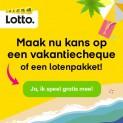 Win een vakantiecheque of een Lotto lotenpakket
