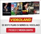 Test Videoland twee weken gratis